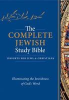 Complete Jewish Study Bible : Insights for Jews & Christians: Illuminating th...