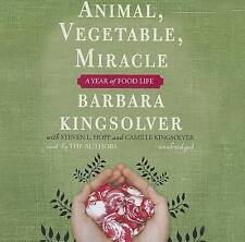 NEW Animal, Vegetable, Miracle: A Year of Food Life by Barbara Kingsolver