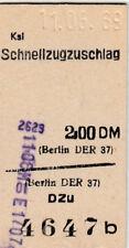 Vieja boleto ksl schnellzugzuschlag Berlín de 1969 (g4408)