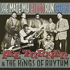 Ike Turner and The Kings Of Rhythm - She Made My Blood Run Cold [CD]
