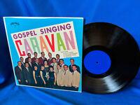 The Gospel Singing LP Blue Ridge Quartet Caravan Group The Le Fevres Southern #2