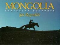 Mongolia : Vanishing Cultures Hardcover Jan Reynolds