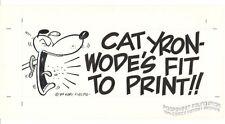Gary Fields Original Art Dog Shouting Fit to Print Cartoon Logo Furry Comic 1989