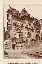 38 SAINT ANTOINE ENTREE PRINCIPALE DE L ABBAYE IMAGE 1931