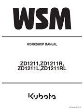 KUBOTA ZD1211 ZD1211R ZD1211L ZD1211RL WORKSHOP SERVICE MANUAL REPRINTED 2017