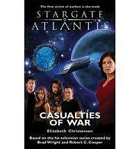 Stargate Atlantis: Casualties of War, Good Condition Book, Christensen, Elizabet