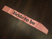 BRIDE TO BE BACHELORETTE PINK SATIN RHINESTONE SASH