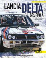 Lancia Delta Gruppo A. Ediz. italiana e inglese. Vol. 1 - Remondino Serg...
