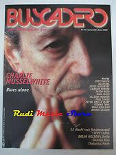 rivista BUSCADERO 256/2004 Charlie Musselwhite Thelonius Monk Steve Earle No cd