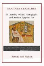 Examples and Exercises - in Learning to Read Hieroglyphs and Ancient Egyptian...