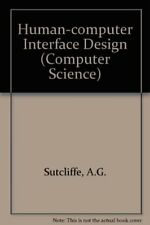 Human-computer Interface Design (Computer Science) By A.G. Sutcliffe
