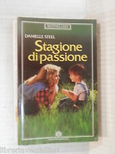 STAGIONE DI PASSIONE Danielle Steel Mondadori 1990 libro romanzo narrativa di