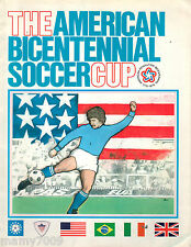 PROGRAMME=THE AMERICAN BICENTENNIAL SOCCER CUP=1976=USA-BRAZIL-ITALY-ENGLAND