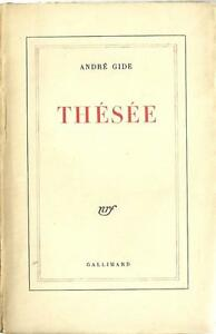 ANDRE GIDE : THESEE - LITTERATURE - GALLIMARD -1949-