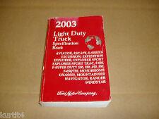 2003 Ford truck F150 F250 Explorer Ranger E150 Van service specification manual