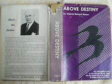 Above Destiny Gabriel Richard Mason AUTHOR Signed First Edition Brooklyn Novel