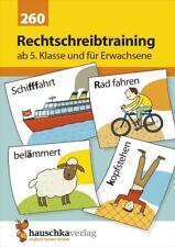 Rechtschreibtraining ab 5. Klasse und für Erwachsene von Gerhard Widmann