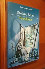 Prendiluna - Benni Stefano