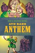 Ayn Rand's Anthem : The Graphic Novel by Charles Santino and Ayn Rand (2011)