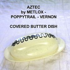 Metlox Poppytrail Aztec Vernon Butter Dish + Lid 50s MidCentury Atomic Age Eames