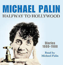 Halfway to Hollywood: Diaries 1980 to 1988 by Michael Palin (CD-Audio, 2009) NEW