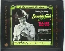 I'LL GET HIM YET GLASS SLIDE VF- PARAMOUNT, 1919 DOROTHY GISH