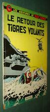 BUCK DANNY 26 : Le retour des Tigres Volants - Hubinon Charlier - EO Dupuis 1962