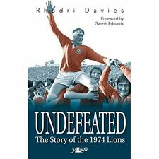 (Good)-Undefeated - the Story of the 1974 Lions (Paperback)-Rhodri Davies-184771