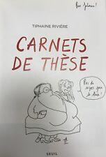BD EO Carnets de thèse - Edition originale dédicacée par Tiphaine RIVIERE