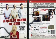 IN QUESTO MONDO DI LADRI - DVD (USATO EX RENTAL) - VALERIA MARINI