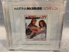 I Love You by Martina McBride (CD, PROMO Single)