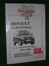 RENAULT CLIO II / 2 WORKSHOP MANUAL 1.2L 1.4L 1.6L 2.0L 8V 16V PETROL 2001-2006