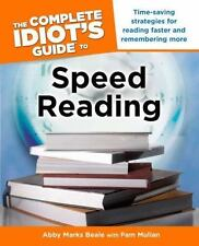 The Complete Idiot's Guide to Speed Reading by Beale & Mullan