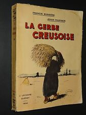 LA GERBE CREUSOISE - Francis Bussière et Jehan Paufique - 1934
