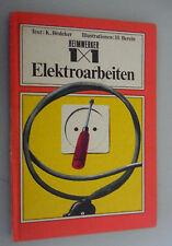 Heimwerker 1x1 Elektroarbeiten (altes,bebildertes Fachbuch) 1976