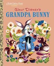 Walt Disney's Grandpa Bunny A Little Golden Book Classic Kids Story