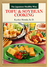 Tofu and Soyabean Cooking: The Japanese Way by Kyoko Honda VG Qld Copy Qikpost