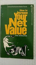 How to increase your net value: A simplified guide to better tennis Paperback –