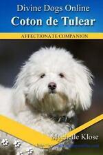 Coton de Tulear: Divine Dogs Online (Volume 52), Klose, Mychelle, Good Book