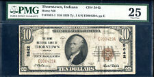 1929 $10 THE HOME NB OF THORNTOWN, IN NATIONAL CURRENCY CH #5842 PMG VF-25