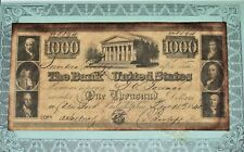 $1000 Banknote The Bank of the United States 1840 Philadelphia, Pa. Reproduction