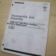 Caterpillar 120m 12m Motor Grader Engine Supplement Repair Service Shop Manual
