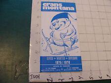 HIGH GRADE brochure: 1976 CRANS MONTANA - SWITZERLAND w map