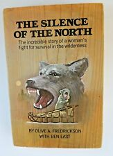 The Silence Of The North~ Fredrickson~1972~1st Ed. Vintage Book~Very Good~DC
