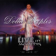 Live in Memphis - He Said It by Dottie Peoples (CD, Jun-2005, AIR Gospel)