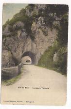 val-de-fier , les deux tunnels  ---