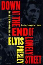 Down at the End of Lonely Street: The Life and Death of Elvis Presley-ExLibrary