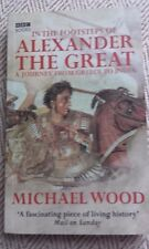 In the Footsteps of Alexander the Great Michael Wood BBC Books Paperback Book