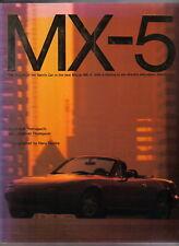 MX-5 Rebirth of the Sports Car by Yamaguchi & Thompson Pub. 1989 v. good photos