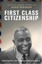 First Class Citizenship by Michael G. Long (2007, Hardcover) Civil Rights Letter